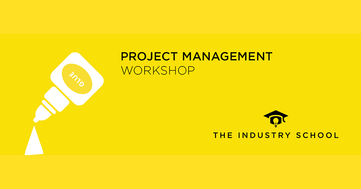One Day Interactive Project Management Workshop The Industry School