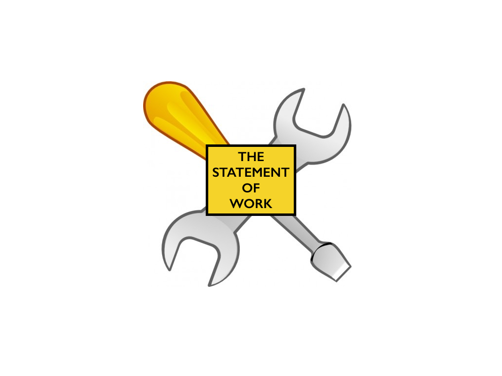 The Statement of Work – the Project Managers most powerful tool